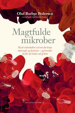 """I efteråret 2019 udgav Oluf Borbye Pedersen, sammen med videnskabsjournalist Kristian Sjøgren, bogen '<a target=""""blank"""" href=""""https://www.politikensforlag.dk/magtfulde-mikrober/t-0/9788740053074"""">Magtfulde mikrober</a>' på Politikens forlag. Se et eksempel på <a target=""""blank"""" href=""""https://sundhedskultur.dk/boger/64-professor-formar-kunsten-at-kommunikere-svaer-videnskab-bredt-og-nuanceret.html"""">én af anmeldelserne</a>."""