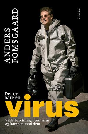 Foredragsholderen har i efteråret 2019 udgivet bogen 'Det er bare en virus'. Den er både informativ og underholdende og er rettet mod alle læsere. Bogen beskriver nogle af de mest almindelige og nogle af de farligste virus i historien, koblet med beretninger fra virusforskerens eget liv i forskningens tjeneste og historier om andre forskere der på kreativ vis kæmper for at forhindre det næste udbrud. For det er som om der kommer flere og flere nye virusudbrud. I bogen stiller Anders Fomsgaard skarpt på både nære og globale perspektiver: fra hvilke måder virus smitter på, til opsigtsvækkende forskningsresultater og den rolle virus spiller i bioterror, og hvordan klimaforandringer, globalisering og migration skaber nye virusproblemer. Ud fra nogle udvalgte viruseksempler i bogen får du, sammen med aftenens foredrag, kendskab til de vigtigste karakteristika ved de nye virus, hvordan de er opstået, udbruddene og hvor de vil hen med os – og hvad vi gør ved det.